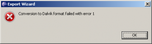 Eclipse Android dalvik format failed with error
